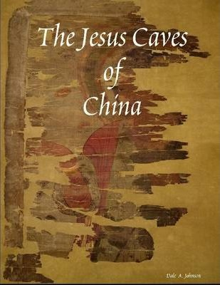 The Jesus Caves of China