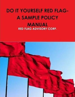 Do It Yourself Red Flag: A Sample Policy Manual