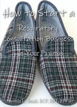 How to Start a Respiratory Consultation Business In Your Pajamas