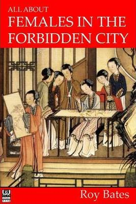 All About Females in the Forbidden City