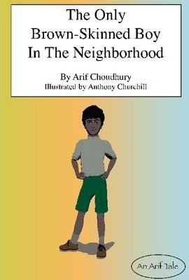 The Only Brown-Skinned Boy In the Neighborhood