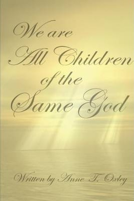 We Are All Children of the Same God