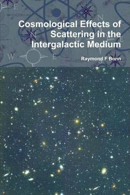 Cosmological Effects of Scattering in the Intergalactic Medium