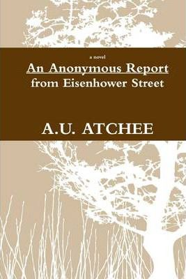 An Anonymous Report from Eisenhower Street