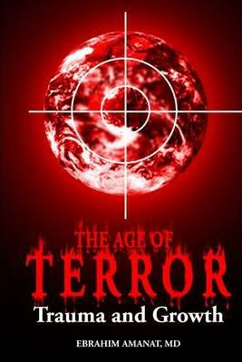 The Age of Terror: Trauma and Growth