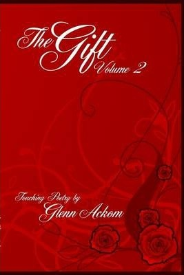 The Gift : Volume II: Touching Poetry