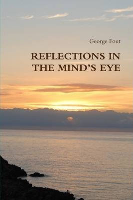 Reflections In the Mind's Eye
