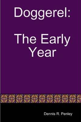 Doggerel: The Early Year