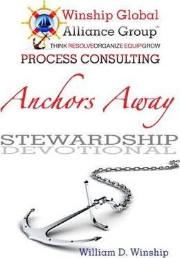 Anchors Away : Stewardship Devotional: Process Consulting