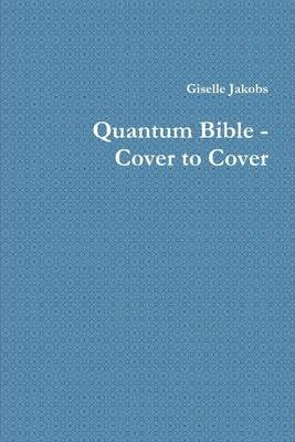 Quantum Bible : Cover to Cover