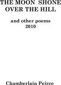 The Moon Shone Over the Hill and Other Poems 2010