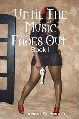 Until the Music Fades Out : Book I