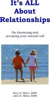 It's All About Relationships: On Discerning and Accepting Your Natural Self