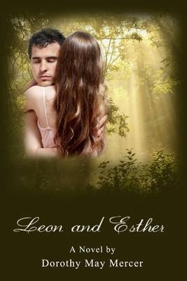 Leon and Esther: A Novel