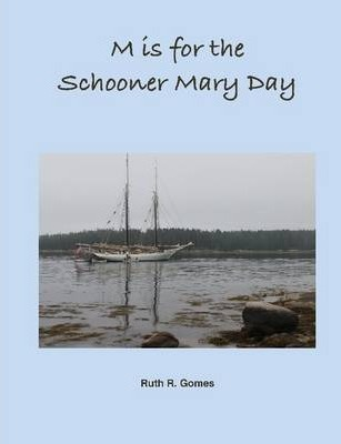 M is for the Schooner Mary Day