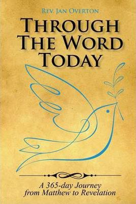 Through the Word Today: A 365-day Journey from Matthew to Revelation