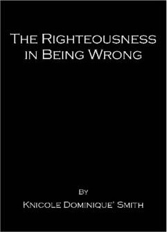 The Righteousness In Being Wrong
