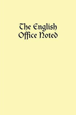 The English Office Noted : Hardcover
