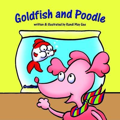 Goldfish and Poodle