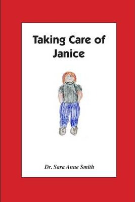 Taking Care of Janice