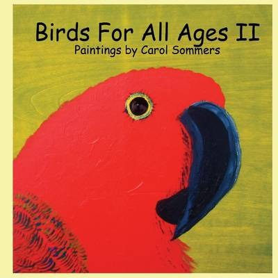Birds for All Ages II