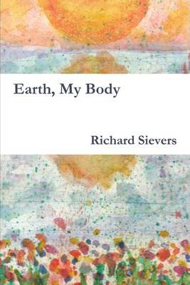 Earth, My Body