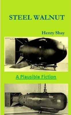 Steel Walnut: A Plausible Fiction