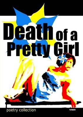 Death of a Pretty Girl: Poetry Collection