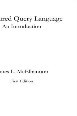 Structured Query Language : An Introduction
