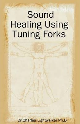 Sound Healing Using Tuning Forks