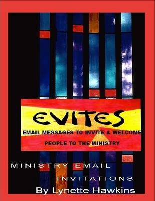 Evite : Email Messages to Invite and Welcome People to the Ministry