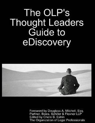 The OLP's Thought Leaders Guide to EDiscovery Ebook