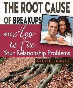 The Root Cause of Breakups and How to Fix Your Relationship Problems