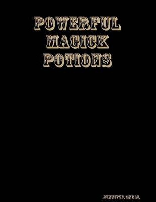 Powerful Magick Potions