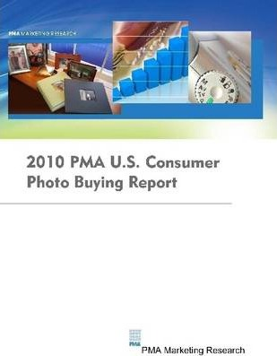 2010 Pma U.S. Consumer Photo Buying Report