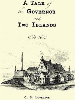 A Tale of the Governor and Two Islands: 1668-1673