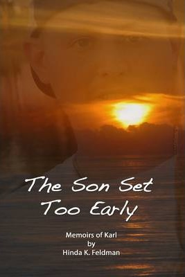 The Son Set Too Early : Memoirs of Karl