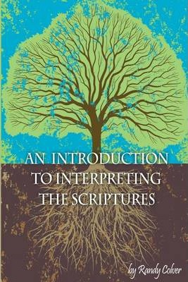 An Introduction to Interpreting the Scriptures