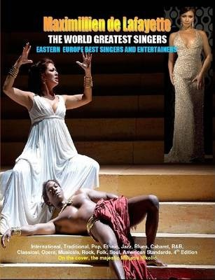 THE WORLD GREATEST SINGERS. Eastern Europe Best Singers and Entertainers from Opera to Pop