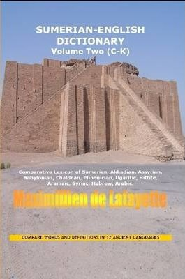 SUMERIAN ENGLISH DICTIONARY. Vol. 2: Vocabulary and Conversation.