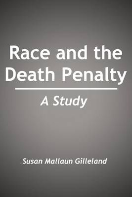 Race and the Death Penalty: A Study