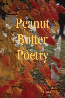 Peanut Butter Poetry