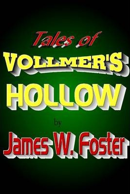 Tales of Vollmer's Hollow