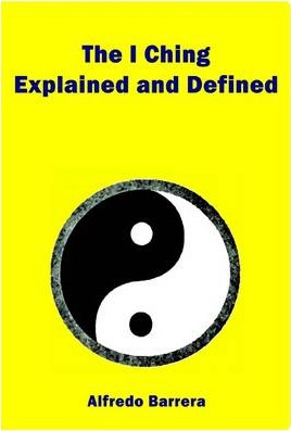 The I Ching Explained and Defined