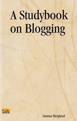 A Studybook on Blogging
