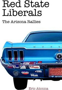Red State Liberals: The Arizona Rallies