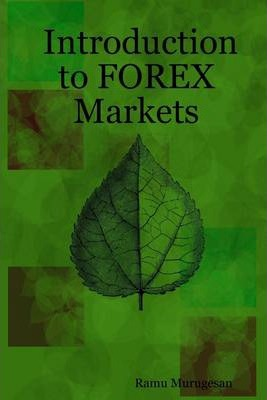 Introduction to Forex Markets