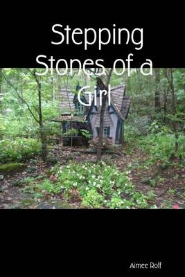 Stepping Stones of a Girl