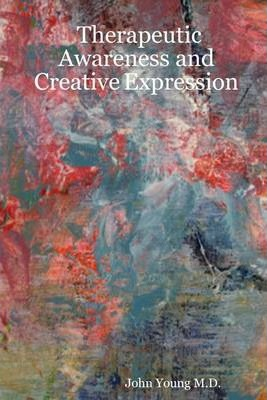 Therapeutic Awareness and Creative Expression