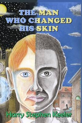 The Man Who Changed His Skin